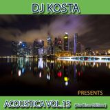 ACOUSTICA VOL.15 By Dj Kosta ( Nu Disco Edition )