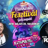 Barany, KatapultDJ, Szecsei - Gencsapati Punkosdi Fesztival 2018