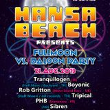 Dj PHB - Hansa Beach - Fullmoon Party August 2013