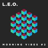 MORNING VIBES 02