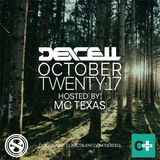 Dexcell - October Twenty:17 Mix (Hosted By MC Texas)