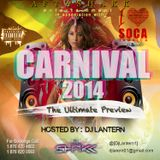 Carnival 2014 The Ultimate Preview by Dj Lantern (Jamaica)