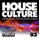 House Culture with Marcus Wedgewood 03