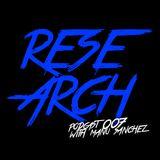 Research Radio Show 007 | Podcast with Manu Sanchez (Vicious Radio 90.5 FM)