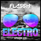 Electro & Big Room Mix - Episode #26