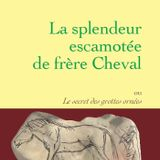 Ce que l'art des grottes nous dit - Jean Rouaud et Yvon Le Men