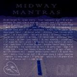 Midway Mantras