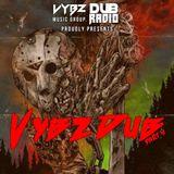 Dub Radio 166 a.k.a Vybz DUB Volume 5 - HALLOWEEN Edition Featuring DJ StreetVybz 2018