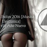Futuros Éxitos 2016 [Música Electrónica] LO MEJOR !!!