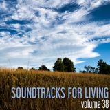 Soundtracks for Living - Volume 38