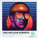 One Million Sunsets 12th February 2018