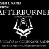 AFTERBURNER on CODEKANS RADIO 07-10-12 - ROBERT T. MASTER special LIVE SESSION