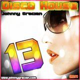 Johnny Gracian - Disco House 13
