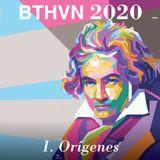 Clásica para desmañanados 211. BTHVN 2020 - I. Los orígenes