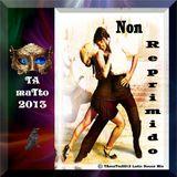 Non Reprimido (TAmaTto2013 Latin House Mix)