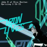 John D @ Uprising: RISE Boston 1/16/15
