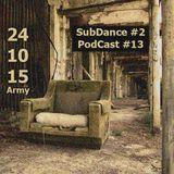 SubDance #2 (PodCast #13)