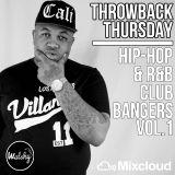#ThrowbackThursday - Hip-Hop & R'n'B - Club Bangers - Vol.1