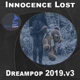 Innocence Lost | Dreampop | DJ Mikey