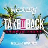 @DJMYSTERYJ   Take It Back   Summer Funky