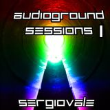 AudioGround Sessions - Ep.1 @21-11-2011 [SERGIOVALE]