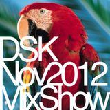DSK Nov 2012 Mix Show