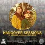 Hangover Sessions 133 Ft. Love Jerks ~ November 19th 2017