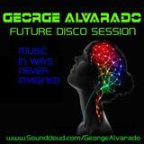 Future House Sessions By George Alvarado