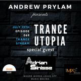 Andrew Prylam - Trance Utopia #069 (Adrian Sinisse guest mix) [19.07.17]