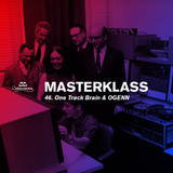 Masterklass #46: Techno To Make Love To by One Track Brain & OGENN