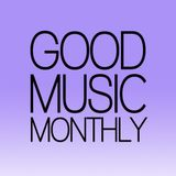 Good Music Monthly - No.18 - 02-14 - Music for BBQs and Summer Drinks