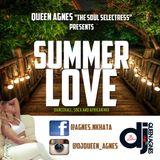 SUMMER LOVE BY DJ QUEEN AGNESS, THE SOUL SELEKTRESS