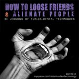 How To Loose Friends & Alienate People