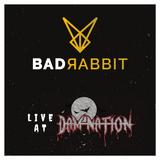 Bad Rabbit - Live at Damnation