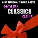 ALBA SERRANO & TONI DEL BASSIC  *** CLASSICS REMIX***