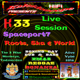 K33 #2  - Spaceport7 @ Boxing Day Bonanza > 2hr+ Ska, Roots, World , Revival & Dancehall
