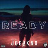 Joe U Kno - Ready