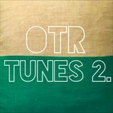 OTR - Tunes 2