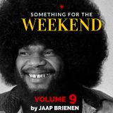 Something for the weekend - Vol 9