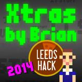 Bonus Content! Leeds Hack 2014 - Xtras by Brian Ackroyd