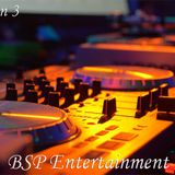 BSP Entertainment - Session 3 - DJ Fisher