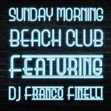 Sunday Morning - Beach Club