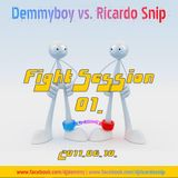 Demmyboy vs. Ricardo Snip - Fight Session 01. (2011.06.10.)