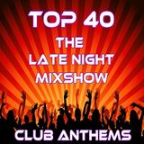 The Late Night Mix Show 13