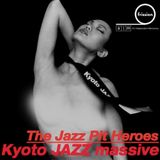 The Jazz Pit Vol.6 : Kyoto Jazz Massive