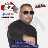 Dembow Febrero 2016 By Dj Rez (Promo Only)