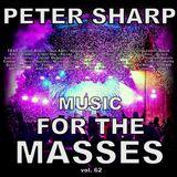 Dj Splash (Peter Sharp) - Music for the masses 62 2018