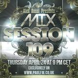 Alex Rossi - Mix Session 109 (April 2k14) (Paul FM Radio)