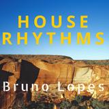 House Rhythms