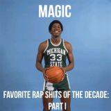 Magic (1.8.20) Favorite Rap Shits Of The Decade